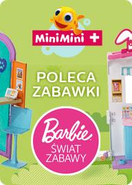 MiniMini+ poleca zabawki Barbie